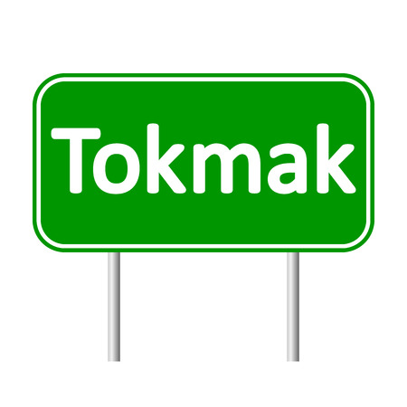 Tokmak road sign isolated on white background.