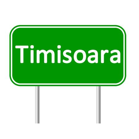 Timisoara road sign isolated on white background.