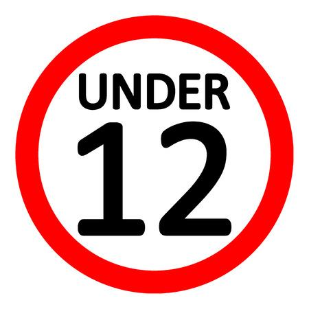 Signo de restricción de edad de 12 sobre fondo blanco. Ilustración vectorial