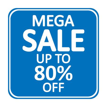 Mega sale sign on white background. Vector illustration. Ilustración de vector