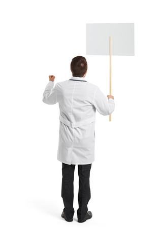 remonstrance: back view of doctor with placard over white background