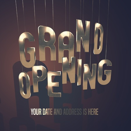 Grand opening vector illustration, banner, background for store, shop, club opening ceremony, event or grand sale. Design element with elegant, rich golden font and template bodycopy