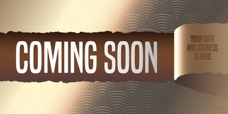 Grand opening, coming soon , illustration,poster. Template design element with golden paper tearing off for opening ceremony, shop, club startup