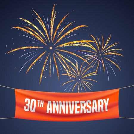 30th: 30 years anniversary vector illustration, banner, flyer, icon, symbol, invitation. Graphic design element with fireworks for 30th anniversary, birthday greeting, event celebration