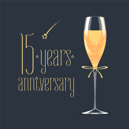 fifteen: 15 years anniversary vector icon. Graphic design element with golden lettering and glass of champagne for 15th anniversary greeting card or banner Illustration