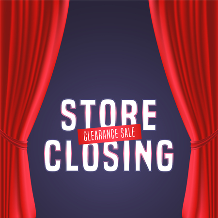 Store closing vector illustration, background with red curtain and bright sign. Template banner, flyer for closing down sale