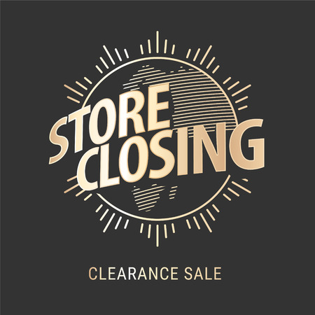 Store closing vector illustration, background with golden sign. Template banner for clearance sale Illustration