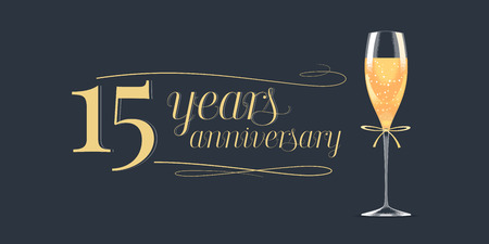fifteen year old: 15 years anniversary icon. Graphic design element, banner with golden lettering and glass of champagne for 15th anniversary background