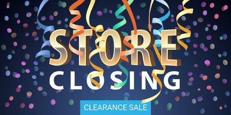 Store closing banner.