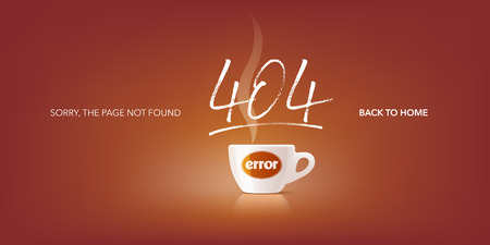 404 error page vector illustration, banner with not found text. Coffee break image on background for error 404 concept web design element