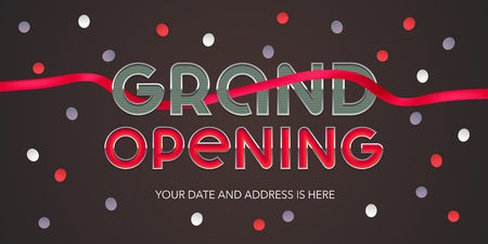 Grand opening vector banner, illustration. Template festive design element with red ribbon and eye catching sign for opening ceremony