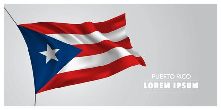 Puerto Rico independence day greeting card, banner, horizontal vector illustration. Puerto Rican holiday template design element with waving flag as a symbol of independence