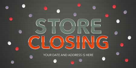 Vector illustration for store closing. Clearance sale advertising design element, banner for special offers with bold sign
