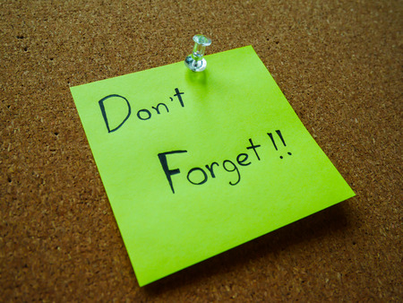 Don't forget on post note for remind