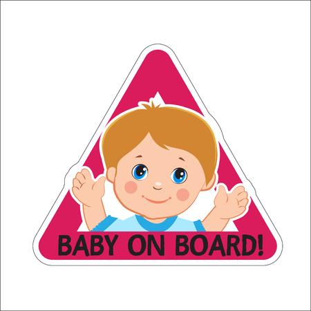Baby Boy On Board. Vector Illustration. Baby On Board. Baby On Board Sign. Car Sign. Boy On Board Sticker. Baby On Board Sticker. Warning Sign. Baby On Board Decal. Baby On Board Magnet. Illustration