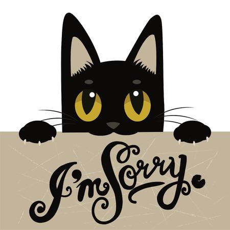 Linda del gato Negro Sostiene Una Tarjeta de mensaje con el texto que lo siento. Handdrawn inspirada y cita alentador. Vector aislado de la tipografía del elemento del diseño. Soy gato Lo sentimos. En este momento soy tarjeta.