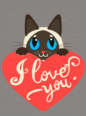siamese: Enamored Siamese Cat With Heart And Text I Love You. Hand drawn Inspirational And Encouraging Quote. Vector Isolated Typography Design Element. I Love You Cat. I Love You Image. Illustration