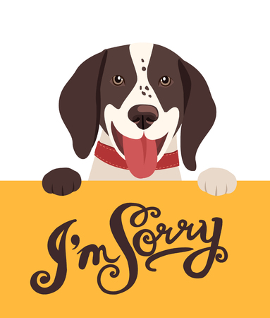 Cute Dog Holding A Message Board With The Text  Im Sorry. Hand drawn Inspirational And Encouraging Quote. Vector Isolated Typography Design Element.