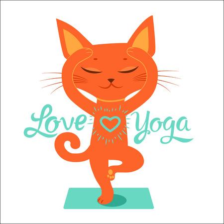 The Yoga Practice. Feel Like a Goddess. Cartoon Funny Cat Doing Yoga Position. Cartoon Meditation Vector With Text I Love Yoga. Yoga - Focus On The Positive.