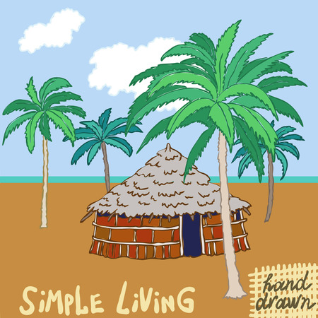 caribbean cruise: Hand drawn vector illustration. The African hut on the tropical coast, the sea and palm with words Simple liwing written below.