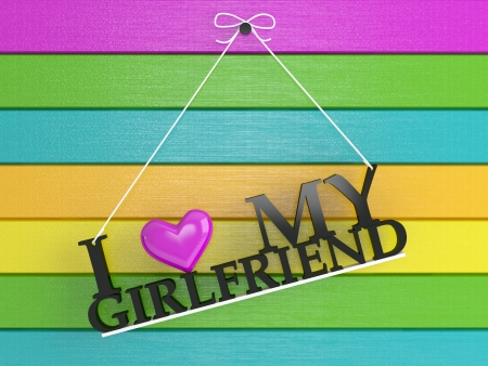 labeled: Colored wooden wall labeled - I love my girlfriend, 3d render