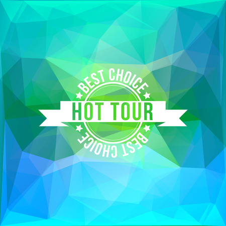 hot tour: Modern travel stamp with ribbon on blue triangles background. Hot tour for summer vacation.