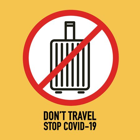 Don't travel signage vector design concept. Stop Covid-19 Coronavirus Novel Coronavirus (2019-nCoV), protect yourself and help prevent spreading the virus to others. Vector illustration. 矢量图像