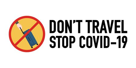 Don't travel signage vector design concept. Stop Covid-19 Coronavirus Novel Coronavirus (2019-nCoV), protect yourself and help prevent spreading the virus to others. Vector illustration.