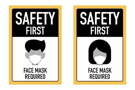 Safty first face masks required signage vector design concept. After the Coronavirus or Covid-19 causing the way of life of humans to change to new normal. Vector Illustration.