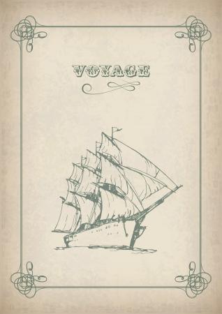 barca a vela: Disegno bordo barca a vela d'epoca sulla vecchia carta di viaggio immagine di sfondo di stampa con mano artistica disegnato nave, vele, cornice antica e il testo