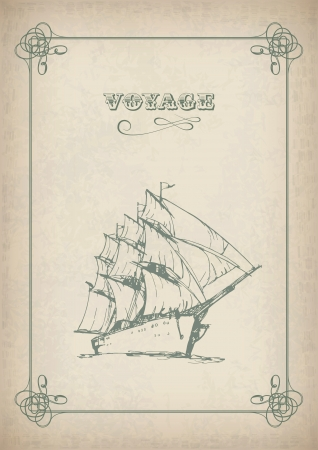 tall ship: Vintage sailboat border drawing on old paper  Travel print background picture with artistic hand drawn ship, sails, antique frame and text