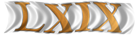 et: In the wind fluttering the flag with roman numeral  LXIX, novem et sexaginta, 69, sixty nine, isolated on white background, 3d render Stock Photo
