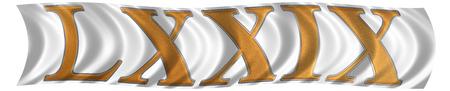 et: In the wind fluttering the flag with roman numeral LXXIX, novem et septuaginta, 79, seventy nine, isolated on white background, 3d render