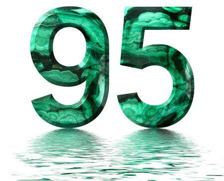 Arabic numeral 95, ninety five, from natural green malachite, reflected on the water surface, isolated on white, 3d render