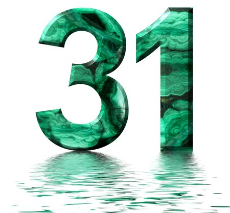 Arabic numeral 31, thirty one, from natural green malachite, reflected on the water surface, isolated on white, 3d render