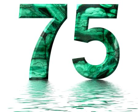 Arabic numeral 75, seventy five, from natural green malachite, reflected on the water surface, isolated on white, 3d render