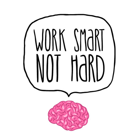 work smart not hard by brain illustration Vector