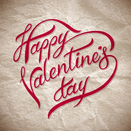 "Hand lettering on the background of old paper texture ""happy valentine"