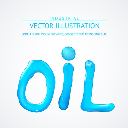 Oil liquid text. On a white background. Vector illustration. Vector
