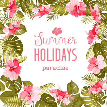 Tropical flower frame with summer holidays text. Vector illustration. Vettoriali