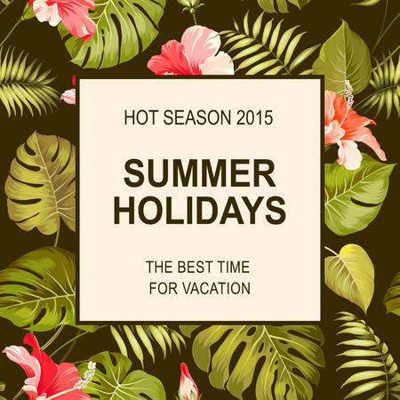 Tropical flower frame with summer holidays text. Vector illustration. Иллюстрация