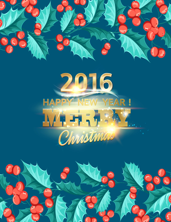 christmas flower: Christmas mistletoe border on the card with holiday text. Happy new year 2016. Christmas flower frame. Gold text typography. Vector illustration. Illustration