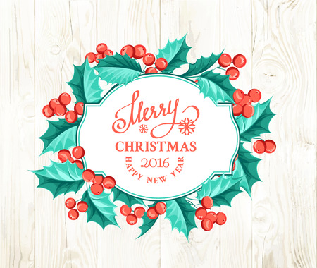 christmas backdrop: Merry christmas card with border of misletoe wreath over wooden background. Vector illustration.