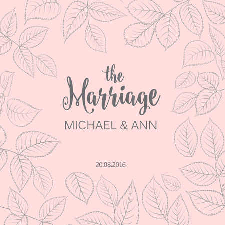 foe: The marriage card with template names for your personal design. Ready foe print. Leaves frame over pink background. Elegant wedding design. Vector illustration.