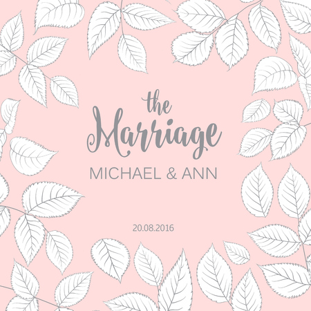 foe: The marriage card with template names for your personal design. Ready foe print. Leaves frame over pink background. Elegant wedding design.