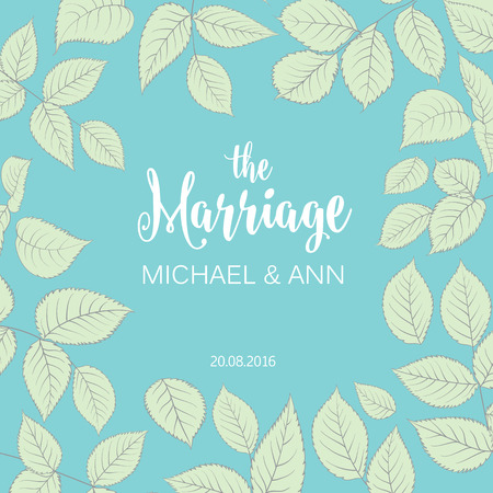 foe: The marriage card with template names for your personal design. Ready foe print. Leaves frame over blue background. Elegant wedding design.