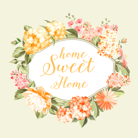 pink flower background: Home sweet home. Flower garland for invitation card. Invitation card template with blooming flowers and custom text isolated over white. Pink flowers on the white background. Vector illustration. Illustration