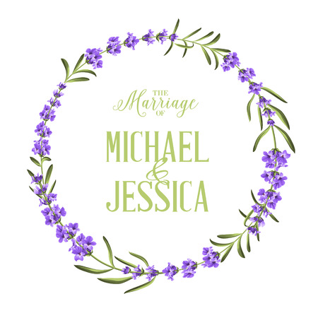 lavender oil: Circle frame of lavender flowers. Simple marriage invitation. Custom text with names of Michael and Jessica. Vector illustration. Illustration