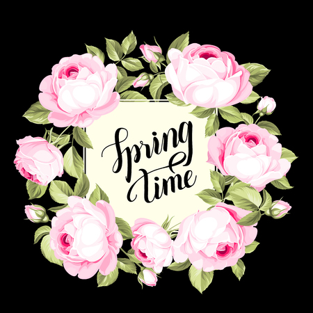 Spring time card with pink rose over black background. Spring background with wreath of flowers. Label with blooming flowers. Vector illustration.