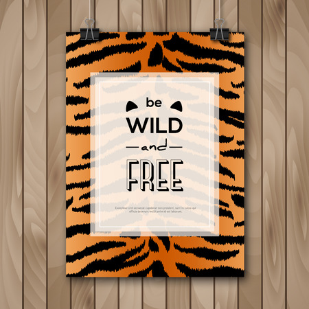 wild animal: Vintage Animal Skin Background and Typography Design. Vector illustration. Poster with Slogan and Tiger Pattern on Wooden Background Hanging on Paper Clips. Inspirational Quote Be Wild and Free Illustration